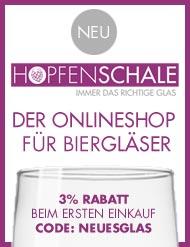 Hopfenschale - Immer das richtige Glas!
